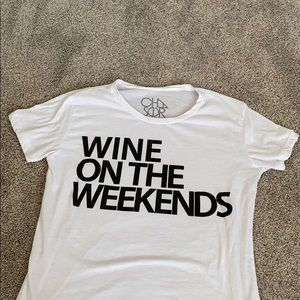 Wine on the weekends T-shirt